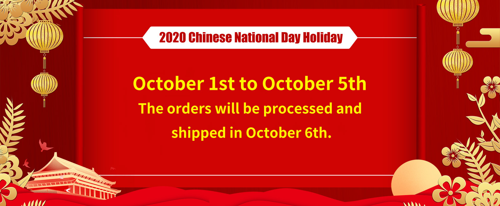 2020 China's National Day & Mid-Autumn Festival Holiday Notice